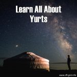 Learn All About Yurts – Including List Of 70+ Yurt Manufacturers